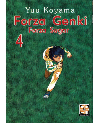 FORZA GENKI ( Forza Sugar ) n. 4 di Koyama ed. GOEN - SHONEN -