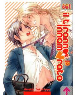 Il tiranno innamorato N.12 di Takanaga YAOI ed. Magic Press NUOVO