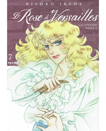 Lady Oscar Le Rose di Versailles 7 di R. Ikeda ed. JPop NUOVO