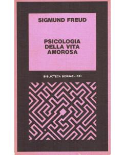 Sigmund Freud : psicologia della vita amorosa ed. Bollati B. A92