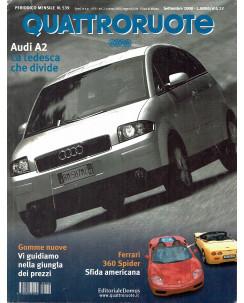 Quattroruote N. 539 settembre 2000 Audi A2 Ferrari 360 Spider ed. Domus