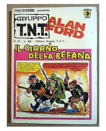 Alan Ford Gruppo TNT n. 31 * Magnus & Max Bunker * Ed. Corno