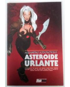 Asteroide Urlante: Jodorowsky-  NUOVO SCONTO -50% - Edizioni Magic Press