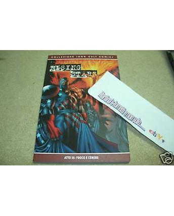 100% Cult Comics Rising Stars vol.III *magazzino****