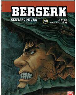 Berserk n. 68 di Kentaro Miura - Prima Edizione Planet Manga