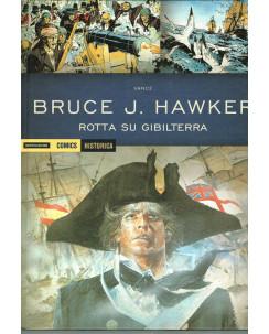 Historica 28 Bruce J.Hawker rotta su Gibilterra ed.Mondadori Comics sconto 30%