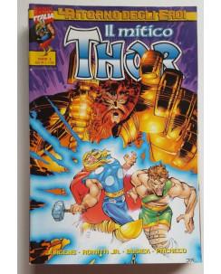 Il Mitico Thor n.  5 Il Ritorno degli Eroi ed. Marvel Italia