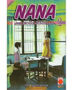 Nana Collection n.  2 di Ai Yazawa RISTAMPA ed. Planet Manga SCONTO 10%