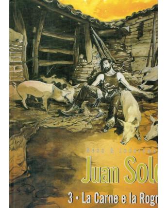 Juan SOLO 3 la carne e la Rogna ed.Vertige sconto 75%