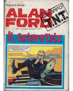 Alan Ford Gruppo TNT n. 1 Magnus & Max Bunker  Ed. Corno