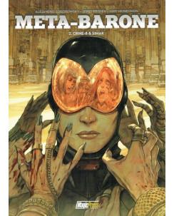 META BARONE 2 Orne 8 e Simak di Jodorowsky ed.Magic Press NUOVI