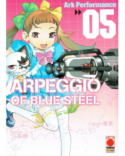 Arpeggio of Blue Steel  5 di Ark Performance ed. Planet Manga