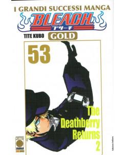 Bleach Gold Deluxe n. 53 di Tite Kubo - ed.Panini NUOVO SCONTO 50%
