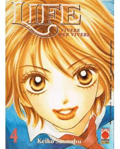 Life n. 4 di Keiko Suenobu - Vivere per Vivere sconto 50% 1a ed. Planet Manga