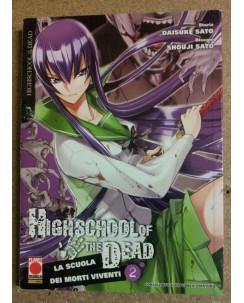 High School of the Dead n. 2 di Daisuke Sato, Shouji Sato - 1a ed. Planet Manga