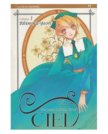 Ciel – The Last Autumn Story n.1 di Rhim Ju-Yeon ed.Jpop  NUOVO!  Sconto 30%