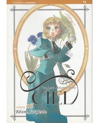 Ciel – The Last Autumn Story n. 16 di Rhim Ju-Yeon ed.Jpop  NUOVO!  Sconto 30%