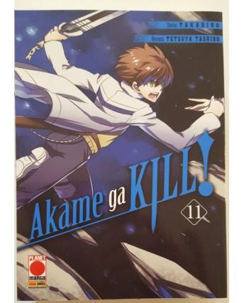 Akame ga KILL 11 prima edizione di Takahiro/Tashiro ed.Panini