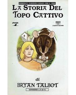 La Storia del Topo Cattivo 3 di Bryan Talbot ed.Phoenix SU02