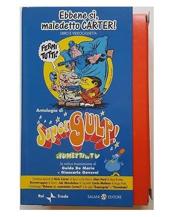 004 VHS SuperGulp! Ebbene si', maledetto Carter! - Libro + VHS Salani