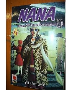 Nana Collection n. 10 di Ai Yazawa * Prima ed. Planet Manga