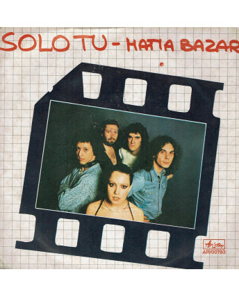 45 GIRI 0031 Matia Bazar:Solo tu/Per un minuto e poi Ariston AR/00793 Italy 1975