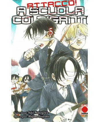 Attacco a scuola coi Giganti n.  5 di Hajime Isayama - Prima Edizione Panini
