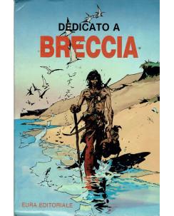 Dedicato a Breccia Vol.1 di Enrique Breccia ed.Eura FU10