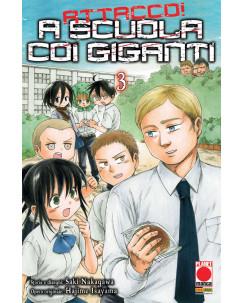 Attacco a scuola coi Giganti n.  3 di Hajime Isayama - Prima Edizione Panini