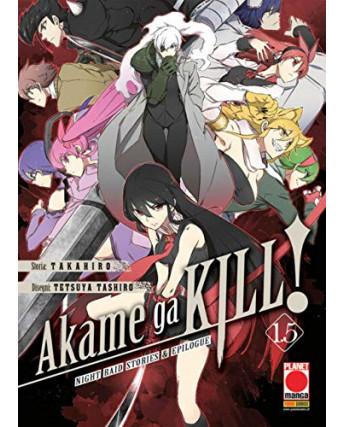Akame ga KILL 1.5 Volume Unico prima edizione di Takahiro/Tashiro ed.Panini
