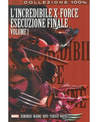 100% Best l'incredibile X Force esecuzione finale 1 ed.Panini NUOVO SU09