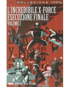 100% Best l'incredibile X Force esecuzione finale 2 ed.Panini NUOVO SU09