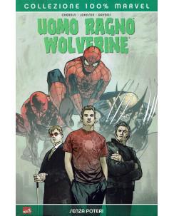 100% Marvel Uomo Ragno Wolverine senza poteri ed.Panini NUOVO SU09