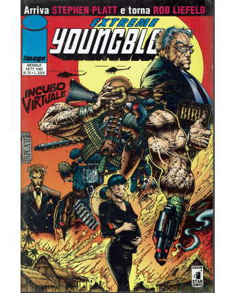 Extreme Youngblood 11 set 1995 incubo virtuale di Liefeld ed. Star Comics.