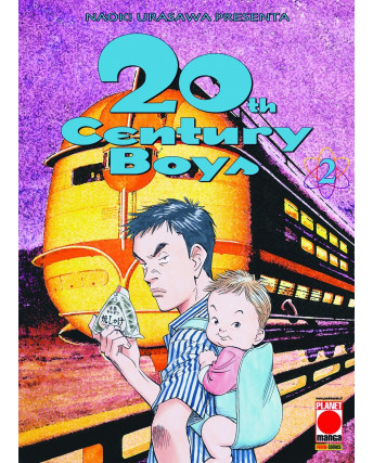 20th Century Boys n. 2 di Naoki Urasawa ed.Panini Quarta Ristampa