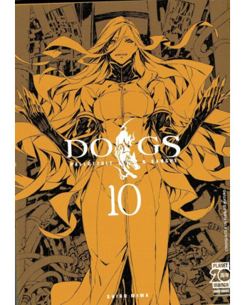 Dogs: Pallottole & Sangue n.10 di Shiro Miwa - Prima ed. Planet Manga