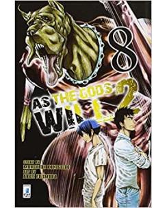 AS THE GODS WILL 2 n. 8 di Kaneshiro/Fujimura, ed. STAR COMICS