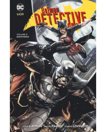 BATMAN Detective Comics 5: Gothopia ed.Lion NUOVO SU22