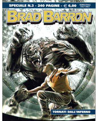 BRAD BARRON SPECIALE n. 3 tornati dall'inferno ed. BONELLI