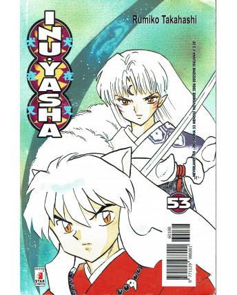 Inuyasha 53 di Rumiko Takahashi prima edizione ed.Star Comics