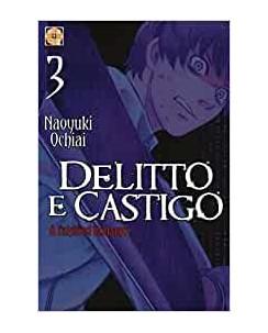 Delitto e Castigo a falsified Romance  3 di Naoyuki Ochiai ed.Goen NUOVO