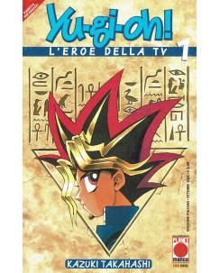 Yu-Gi-Oh! n.  1 l'eroe della TV di Kazuki Takahashi ed.Planet Manga