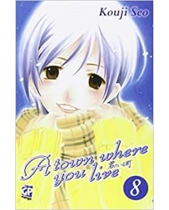 A Town Where You Live n.  8 di Kouji Seo ed. GP NUOVO
