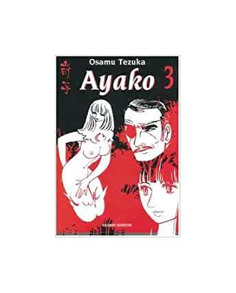 Ayako  3 di Osamu Tezuka ed.Hazard NUOVO