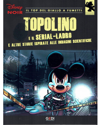 Disney NOIR  15 Topolino e il serial ladro ed.Gedi