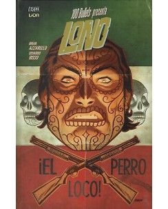 100 BULLETS presenta LONO  2 El perro loco ed. LION SU14