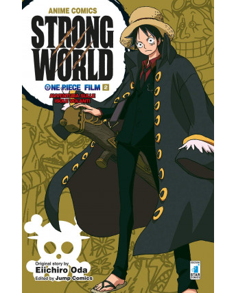 One Piece Film  2 Strong World  di Eiichiro Oda ed.Star Comics NUOVO