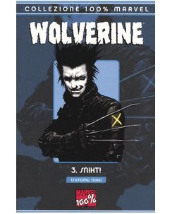 100% Marvel : Wolverine  3 SNIKT ! di Tsutomu Nihei ed. Marvel Italia SU27