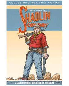 100% Cult Comics : Shaolin Cowboy  1 la vendetta di Re Granchio ed. Panini SU27