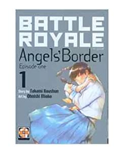 Battle Royale Angel's Border 1 di T.Koushun ed.GOEN NUOVO